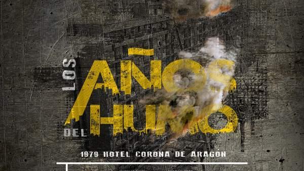 El documental 'Los años del humo' aborda el incendio del Hotel Corona de Aragón