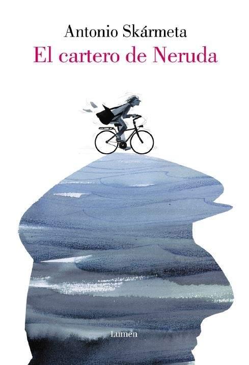 Portada de 'El cartero de Neruda', de Antonio Skármeta.