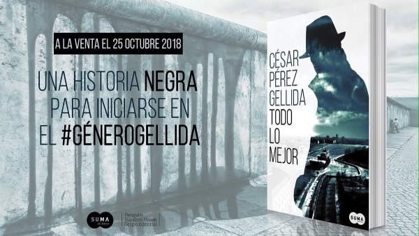 Promoción de la próxima novela de César Pérez Gellida, 'Todo lo mejor'