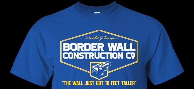 Camiseta en apoyo del muro de Trump