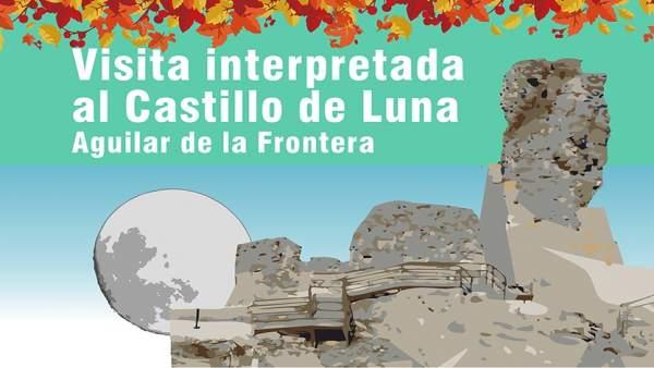 Visita interpretada al Castillo Luna de Aguilar de la Frontera