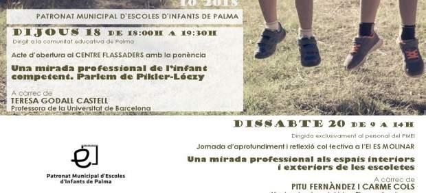 El Patronato de Escuelas Infantiles de Palma organiza unas jornadas este jueves y sábado sobre ...