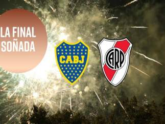 El Boca vs. River es una final de ensueño para la Copa Libertadores