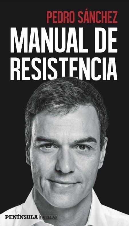 Portada de 'Manual de resistencia', la nueva autobiografía política del Presidente del Gobierno.