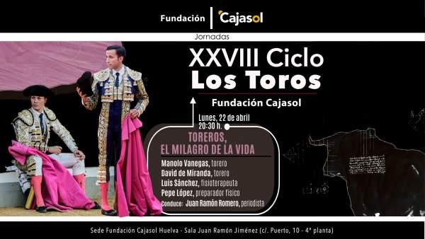Huelva.- Cajasol.- Manolo Vanegas y David de Miranda cierran el XXVIII ciclo Los Toros