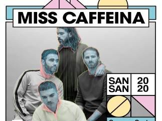 MISS CAFFEINA SE INCORPORA AL CARTEL DEL SANSAN 2020