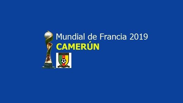 Seleccionadas por Camerún para el Mundial de Francia