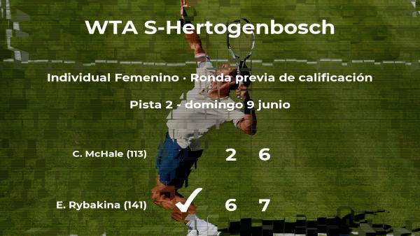 La tenista Elena Rybakina vence en la ronda previa de calificación del torneo WTA International de 's-Hertogenbosch