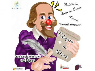 El espectáculo de humor 'Chespier in clown' cierra el curso del aula Taller Teatro del Desván