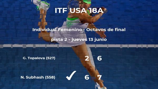 Natasha Subhash logra el puesto de los cuartos de final a costa de Gergana Topalova