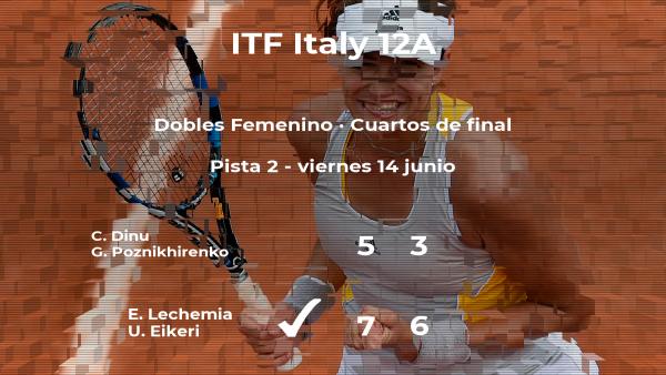 Las tenistas Lechemia y Eikeri logran clasificarse para las semifinales a costa de Dinu y Poznikhirenko