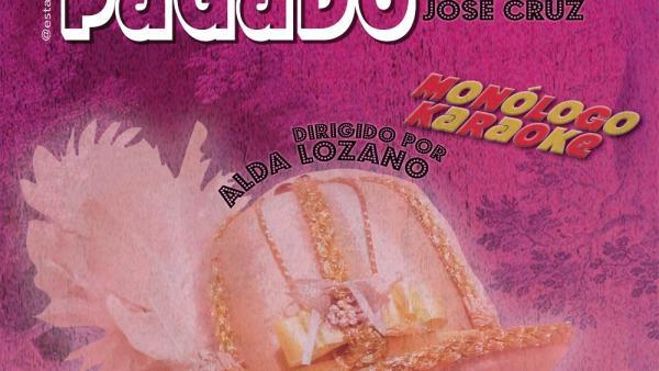 Cartel de 'Está todo pagado', una obra de José Cruz sobre el Duque de Lerma.