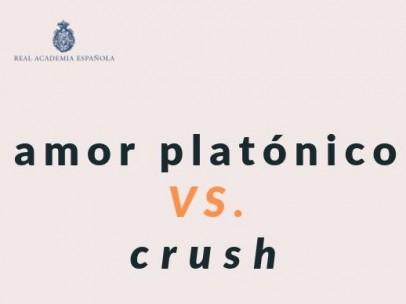 """La RAE corrige """"crush"""" por """"amor platónico"""""""
