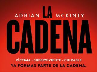 'La Cadena', de Adrian McKintly