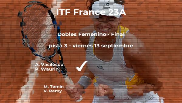 Victoria para las tenistas Vasilescu y Waurin en la final del torneo de Dijon