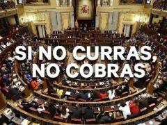 Campaña 'Si no curras, no cobras'
